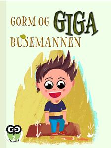 Gorm og GIGAbusemannen