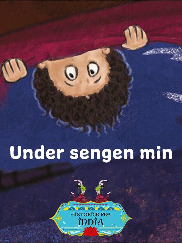 Under sengen min