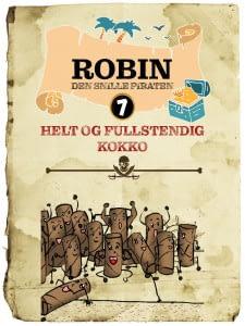 Robin 7 Helt og fullstendig kokko