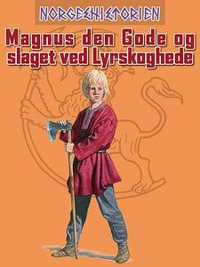 Magnus_den_gode_og_slaget_ved_Lyrskoghede