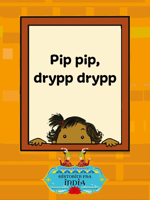Pip_pip,_drypp_drypp