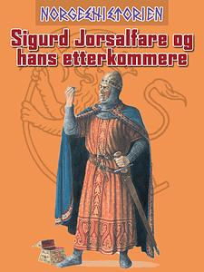 Sigurd_Jorsalfare_og_hans_etterkommere